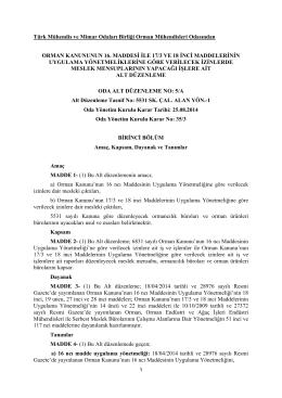 """EK: """"Orman Kanunun 16 ıncı Maddesi ile 17/3 ve 18 Maddelerinin"""