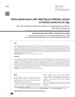 Retina dekolmanının eşlik ettiği iktiyozis folikülaris