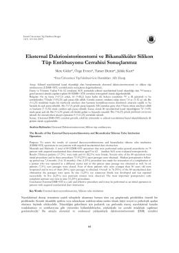 Eksternal Dakriosistorinostomi ve Bikanaliküler Silikon Tüp