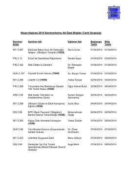 Nisan-Haziran 2014 Seminerlerine Ait Özet Bilgiler (Tarih Sırasıyla)