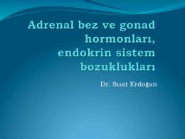 Ders7_Adrenal, gonadal hormonlar, endokrin sistem bozuklukları