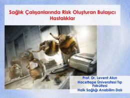 Sağlık Çalışanlarında Risk Oluşturabilecek Bulaşıcı