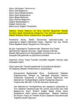 Sn. Metin KORKMAZ konuşma metni - İstanbul Gümrük Müşavirleri