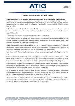 TCMB Para Politikası Kurulu toplantısı sonuçlandı. Toplantı özeti ise
