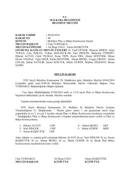 Karar No - 40 : Belediye Plan ve Bütçe Komisyonu Seçimi