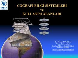 Coğrafi Bilgi Sistemleri ve Kullanım Alanları