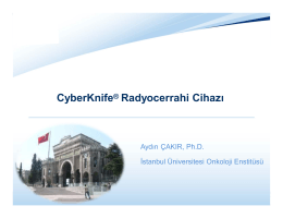 Cyber Knife Radyocerrahi Cihazi
