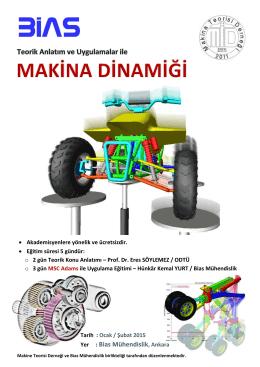 Yer : Bias Mühendislik, Ankara - Makina Teorisi Derneği (MAKTED)