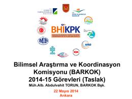 (BARKOK) 2014-15 Görevleri