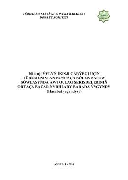 2014-nji İYLYŇ IKINJI ÇÄRİEGI ÜÇIN TÜRKMENISTAN BOİUNÇA