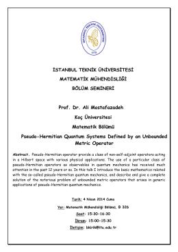 Prof. Dr. Ali Mostafazadeh Koç Üniversitesi Matematik Bölümü