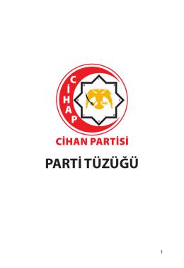 PARTİ TÜZÜĞÜ - cihanpartisi.org.tr