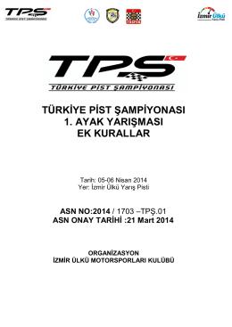 Türkiye Pist Şampiyonası Ek Kuralları İçin Tıklayınız