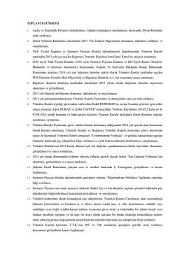 TOPLANTI GÜNDEMİ 1- Açılış ve Başkanlık Divanın oluşturulması