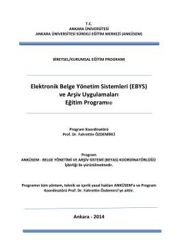 Elektronik Belge Yönetim Sistemleri (EBYS) ve Arşiv Uygulamaları