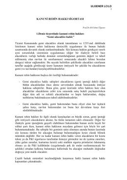 06.Kanuni Rehin Hakkı Sigortası