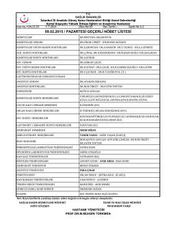 09.02.2015 / pazartesi geçerli nöbet listesi