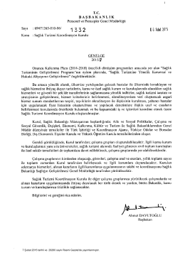 7 Şubat 2015 tarihli ve 29260 sayılı Resmi Gazete`de yayımlanmıştır.