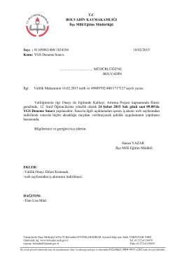 Konuyla ilgili Müdürlüğümüzün 18/02/2015 tarih ve 91109983/480