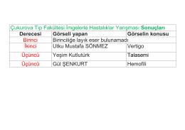 Çukurova Tıp Fakültesi İmgelerle Hastalıklar Yarışması Sonuçları