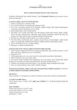 T.C. STOKHOLM BÜYÜKELÇİLİĞİ Türk Uyruklu Sözleşmeli Sekreter