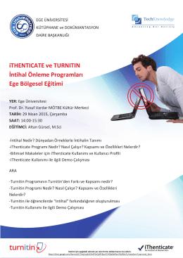 iTHENTICATE ve TURNITIN İntihal Önleme Programları Ege