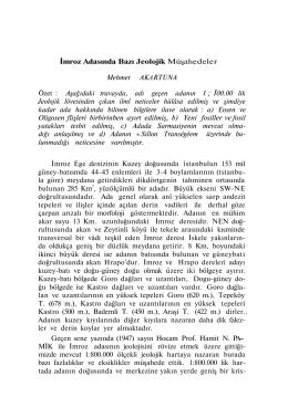 İmroz Adasında Bazı Jeolojik Müşahedeler Mehmet AKARTUNA