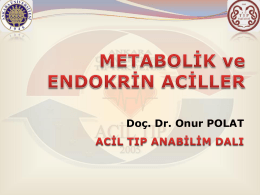 Metabolik ve Endokrin Aciller