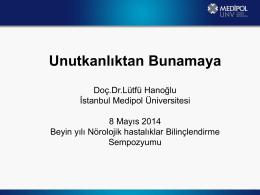 Doç. Dr. Lütfü HANOĞLU - Medipol Üniversitesi Tıp Fakültesi
