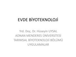 EVDE BİYOTEKNOLOJİ - Adnan Menderes Üniversitesi