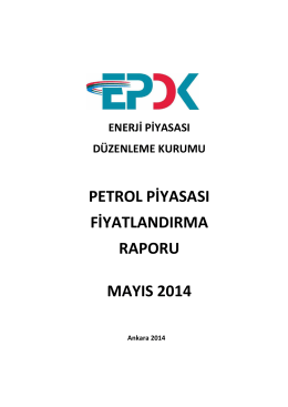 2014 Yılı Mayıs Ayı Petrol Piyasası Fiyatlandırma Raporu