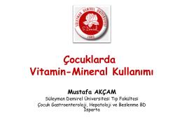 Çocuklarda vitamin-mineral kullanımı
