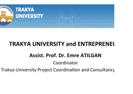 TRAKYA UNIVERSITY and ENTREPRENEURSHıP