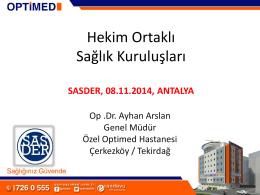 Op. Dr. Ayhan Arslan - Hekim Ortaklı İşletmeler