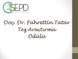 Doç. Dr. Fahrettin Tatar Tez Araştırma Ödülü