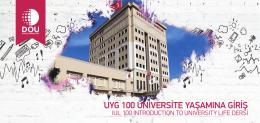 uyg 100 üniversite yaşamına giriş