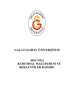 galatasaray üniversitesi 2014 yılı kurumsal mali durum ve beklentiler
