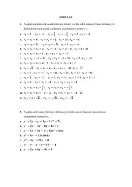 SORULAR 1. Aşağıda karakteristik denklemlerinin kökleri