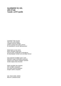 kalbimdeki üç gül şiir kitabı yazar: lütfi şahin