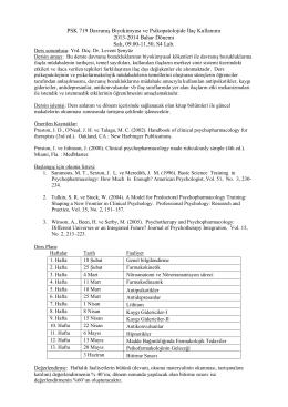 PSL 719 01 Davranış Biyokimyası ve Psikopatolojide İlaç Kullanımı
