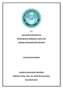 kavitasyon deneyi - Balıkesir Üniversitesi Makine Mühendisliği Bölümü