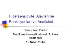 Hipersensitivite, Alevlenme Reaksiyonları ve Anaflaksi