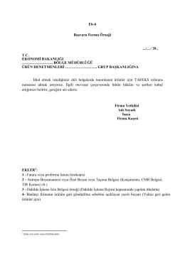 Ek-6 Başvuru Formu Örneği .../…/ 20.. T.C. EKONOMİ BAKANLIĞI