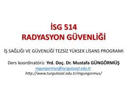 İSG 514 RADYASYON GÜVENLİĞİ