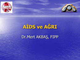 AIDS ve AÐRI - Doç.Dr.Mert AKBAŞ,FIPP