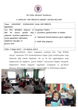 """İDV ÖZEL BİLKENT İLKOKULU 4. SINIFLAR """"HEP BİRLİKTE (SERGİ)"""""""