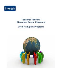 Tedarikçi Yönetimi (Kurumsal Sosyal Uygunluk) 2014 Yılı