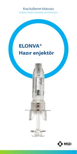 ELONVA® Hazır enjektör - Einfache Anwendung