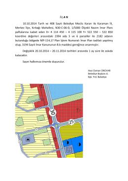 İ L A N 10.10.2014 Tarih ve 408 Sayılı Belediye Meclis Kararı ile