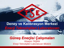 Deney ve Kalibrasyon Merkezi Enerji Teknolojileri
